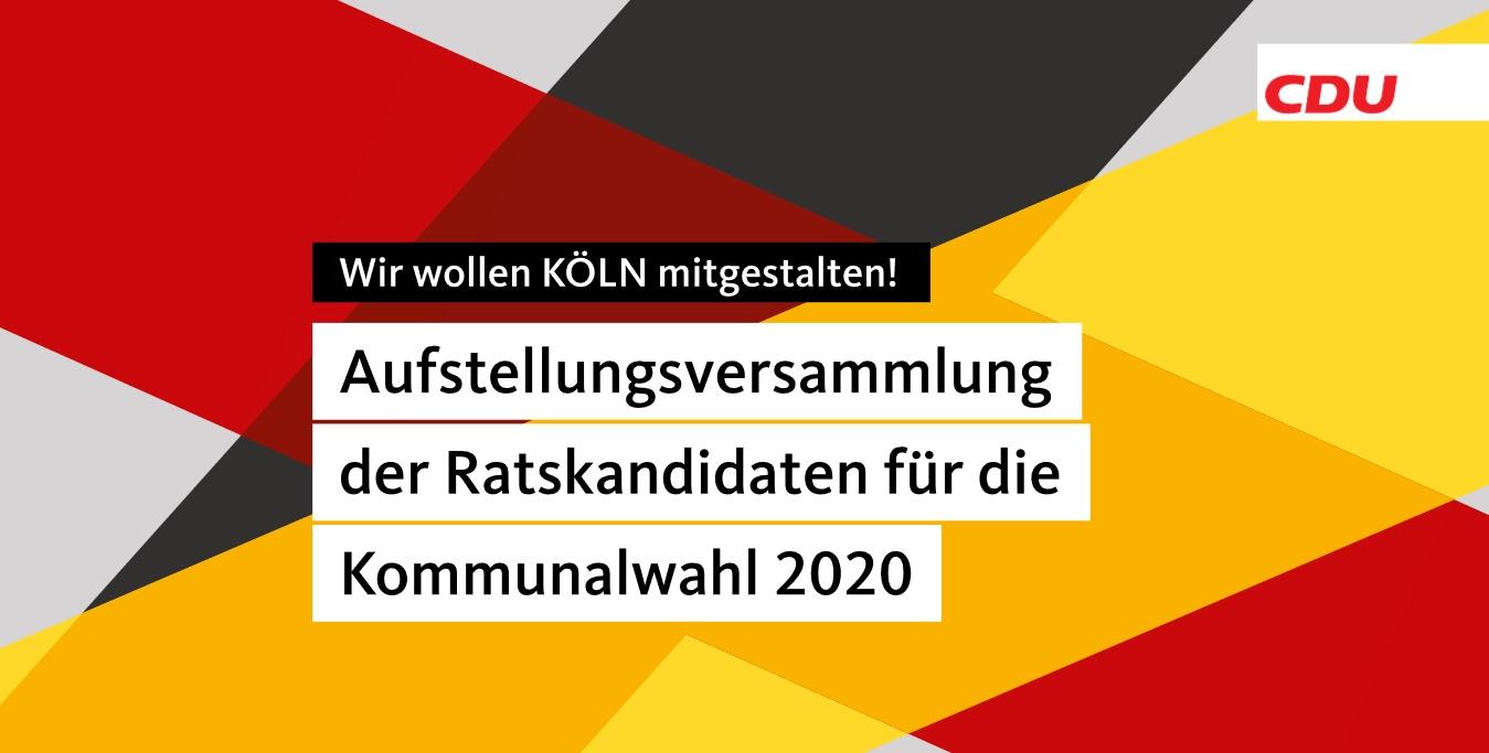 Aufstellung der CDU-Kandidaten für die Ratswahl 2020 in der Stadt Köln vom 23. November 2019