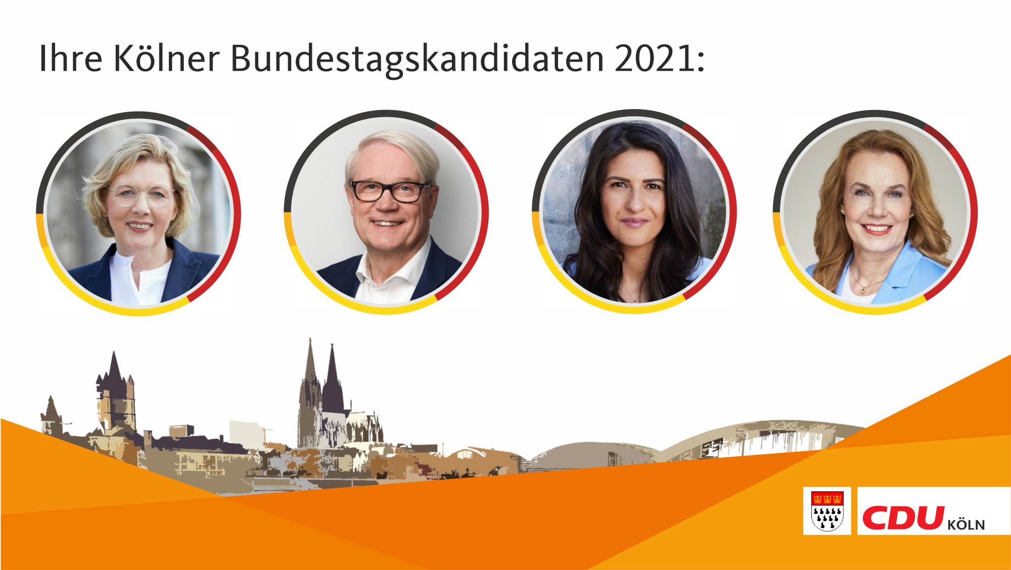 Ihre Kölner Kandidaten für die Bundestagswahl 2021